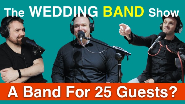the wedding band show episode about weddings for 25 people